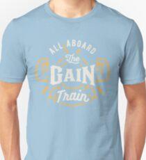 All Aboard The Gain Train T-Shirt