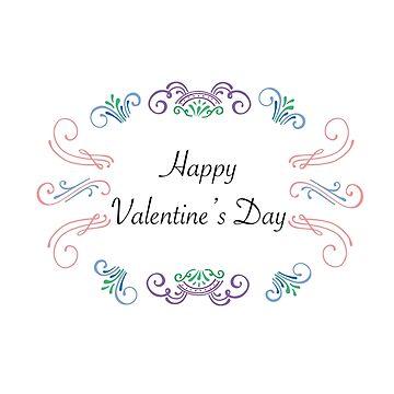 Valentines Cards: Scrolls Happy Valentine' Day by MADEBYCATHERINE