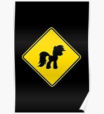 Pony Traffic Sign - Diamond Poster