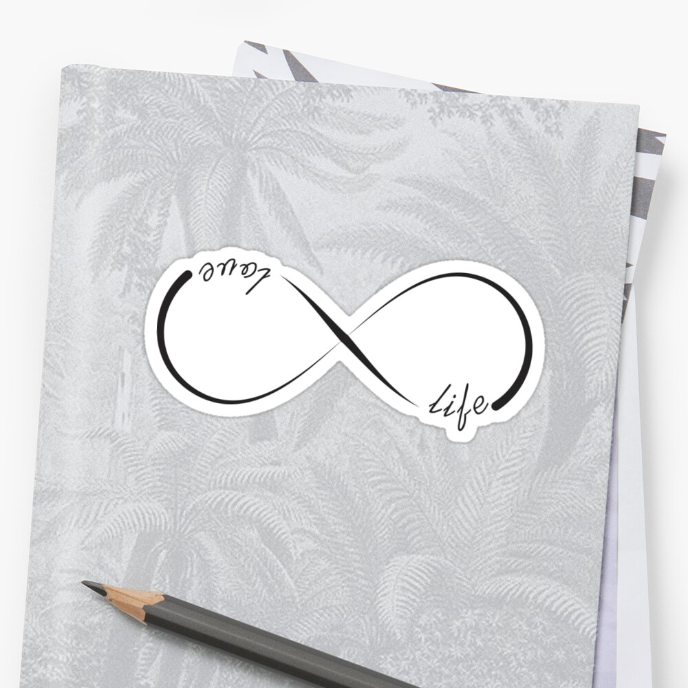 Love Life Infinity Symbol Stickers By Pixxart Redbubble