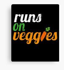 Runs on Veggies   Vegan T-Shirt  Canvas Print