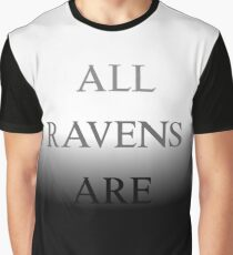 All Ravens Are Black Graphic T-Shirt