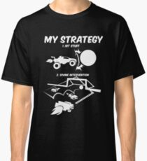 My Rocket League Strategy Video Game Funny Gifts Classic T-Shirt
