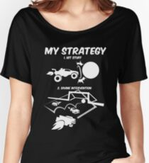 My Rocket League Strategy Video Game Funny Gifts Women's Relaxed Fit T-Shirt