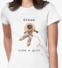 Dream Like a Girl Women's Fitted T-Shirt