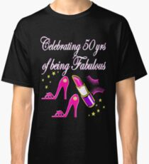 STYLISH 50 AND FABULOUS PINK DIVA DESIGN Classic T-Shirt