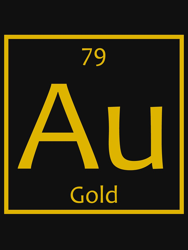 Gold Au Chemical Symbol Classic T Shirt By The Elements Redbubble