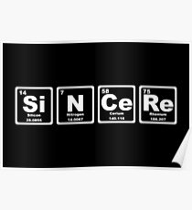Sincere - Periodic Table Poster