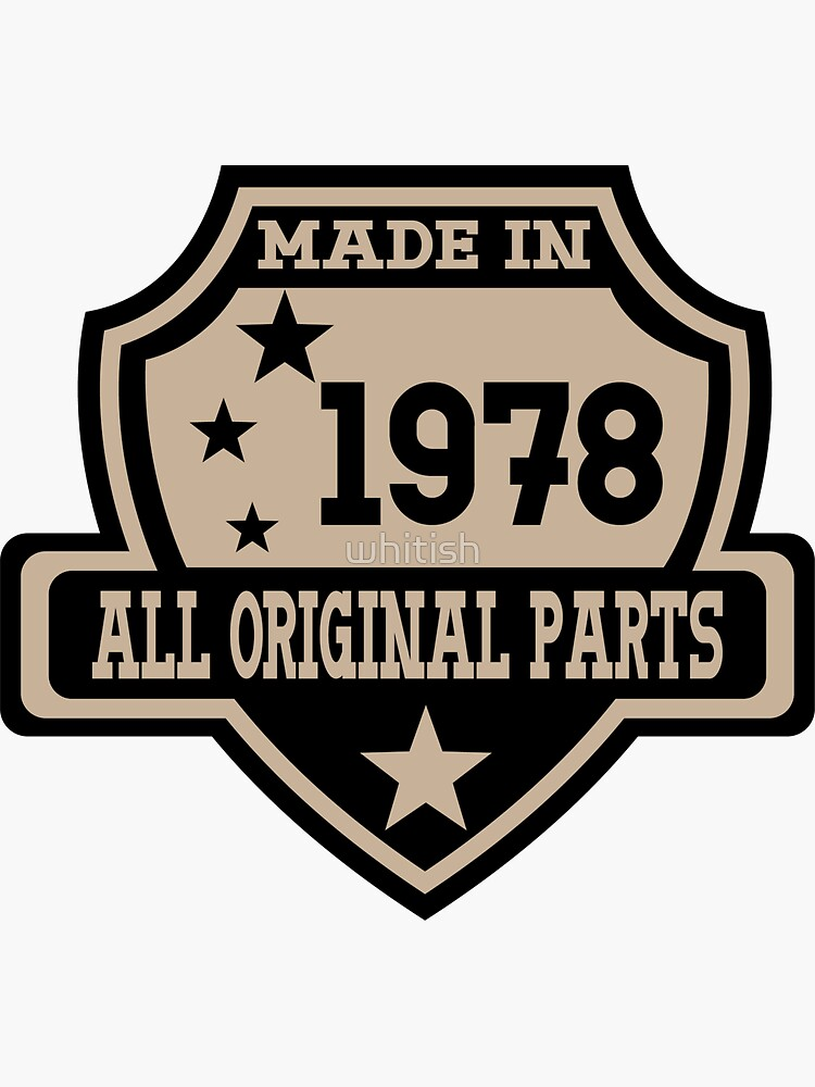 Made In 1978 All Original Parts by whitish
