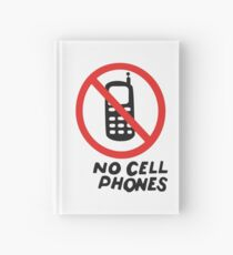 NO CELL PHONES Hardcover Journal