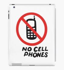 NO CELL PHONES iPad Case/Skin