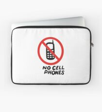 NO CELL PHONES Laptop Sleeve