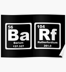 Barf - Periodic Table Poster