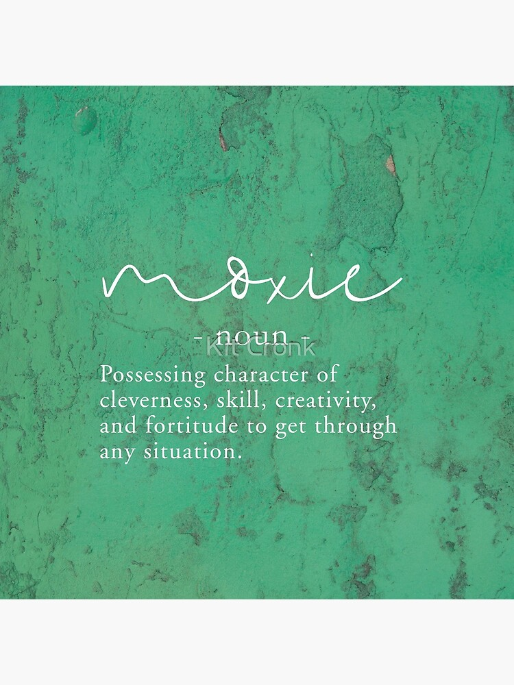 Moxie Definition - Green Texture by rubyandpearl