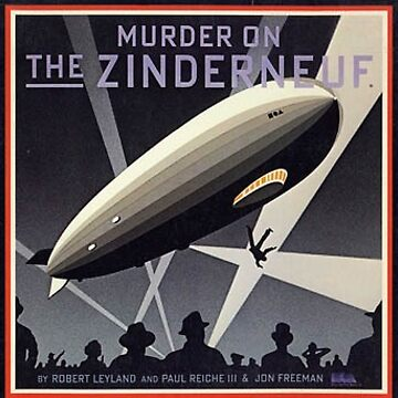 Murder on the Zinderneuf by conradknight