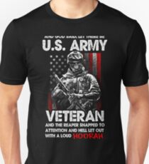Veteran Shirt - And God Said, Let There Be U.S. ARMY VETERAN And The Reaper Snapped To Attention And Hell Let Out With A Loud HOORAH T-Shirt