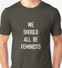 We Should All Be Feminists! White on Black Unisex T-Shirt
