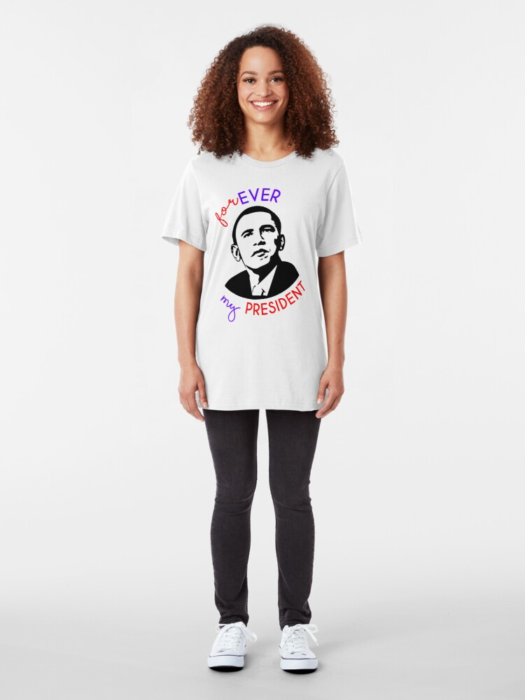 Alternate view of Forever My President Slim Fit T-Shirt