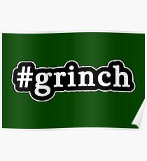 Grinch - Christmas - Hashtag - Black & White Poster