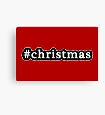 Christmas - Hashtag - Black & White Canvas Print
