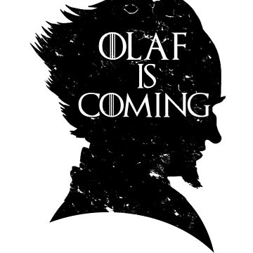 Olaf is Coming by MrSaxon101