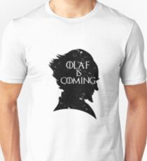 Olaf is Coming T-Shirt