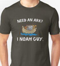 Need an Ark? I Noah Guy. Funny Quote. T-Shirt