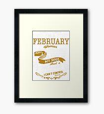 I'm an February women Framed Print