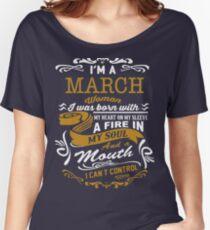 I'm a March women Women's Relaxed Fit T-Shirt