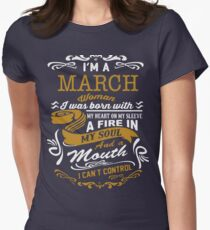 I'm a March women Womens Fitted T-Shirt