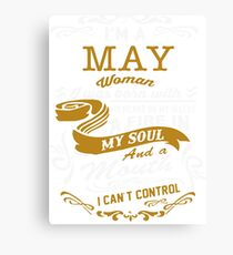 I'm a May women Canvas Print