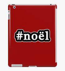 Noel - Christmas - Hashtag - Black & White iPad Case/Skin