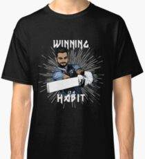 Virat Kohli : Winning is a Habit Classic T-Shirt