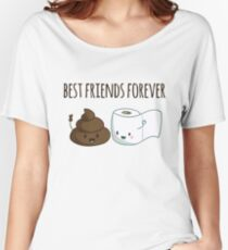 Best Friends Forever Poop And Toilet Paper Funny Women's Relaxed Fit T-Shirt