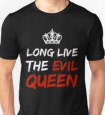 LONG LIVE THE EVIL QUEEN Unisex T-Shirt
