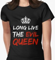 LONG LIVE THE EVIL QUEEN Women's Fitted T-Shirt