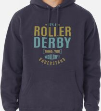 Roller Derby Thing Pullover Hoodie