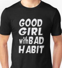 Good Girl With Bad Habbit T-Shirt