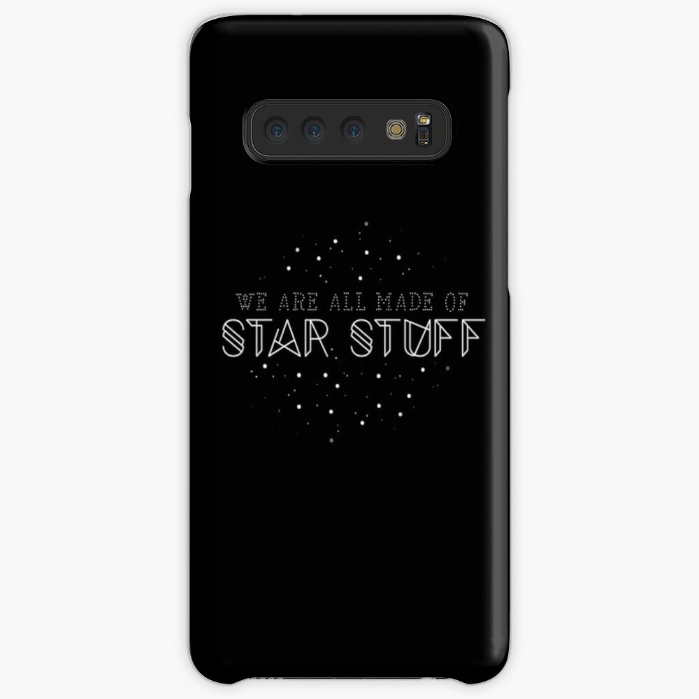 We are all made of star stuff  Case & Skin for Samsung Galaxy