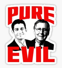 Paul Ryan, Mitch McConnell PURE EVIL Sticker