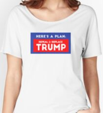 Repeal & Replace Trump Women's Relaxed Fit T-Shirt