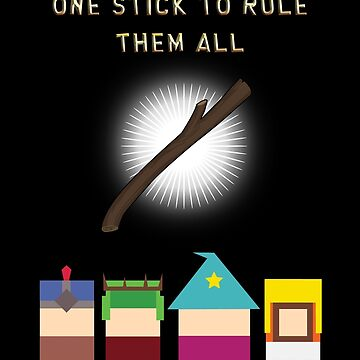 One Stick To Rule Them All by Demonlinks