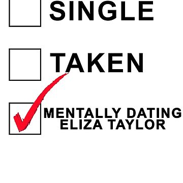 Mentally dating Eliza Taylor by ainsiibabes