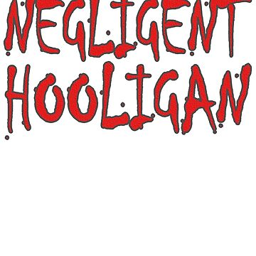 Negligent Hooligan by Sunbury