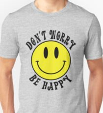 Don't Worry Be Happy Smiley Face Slim Fit T-Shirt