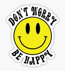 Don't Worry Be Happy Smiley Face Sticker