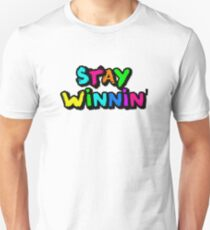 Stay Winnin' Unisex T-Shirt