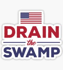 Drain The Swamp - Donald Trump Presidential Election 2016 Quote Sticker