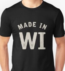 Made in Wisconsin Unisex T-Shirt