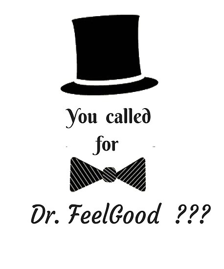 VALENTINES DAY  DR. FEELGOOD  T-SHIRT by phemalepheonix